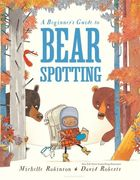 Bishop's Stortford Picture Book Award - A Beginners Guide To Bear Spotting