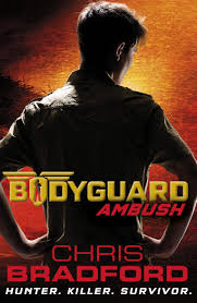 Bodyguard ambush by chris bradford