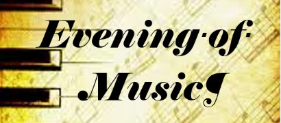 An evening of Music