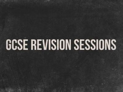 Half Term Year 11 GCSE Revision Sessions