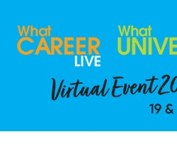 What University? What Career? Live Virtual Event, 19th & 20th March