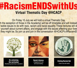 #RacismENDSwithUS Thematic Day - Friday 10th July