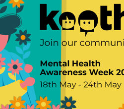 Mental Health Awareness Week 18-24th May - How To Get Support