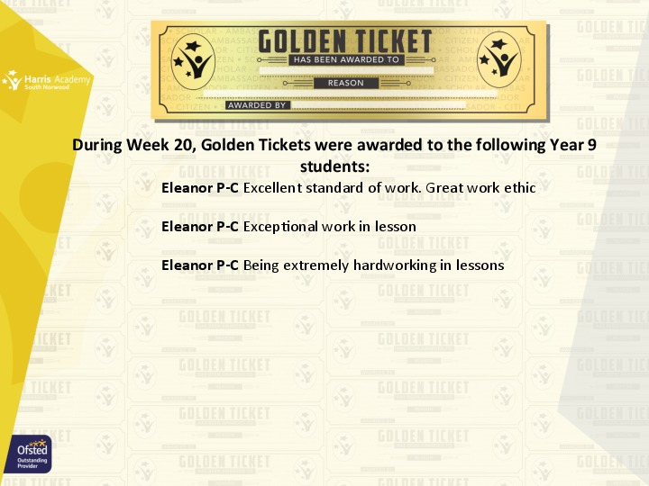 Golden Ticket Winners Spring Term 2018 Week 7 Yr 9