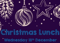 Christmas Lunch 2019 Wednesday 18th December 2019