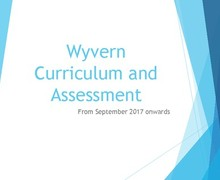 Curriculum & Assessment Information for Parents July 2017 1